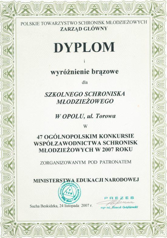 Rok 2007 - Brązowe wyróżnienie w 47 Ogólnopolskim Konkursie Współzawodnictwa Schronisk Młodzieżowych