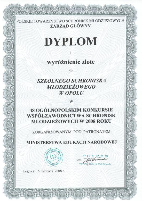 Rok 2008 - Złote wyróżnienie w 48 Ogólnopolskim Konkursie Współzawodnictwa Schronisk Młodzieżowych