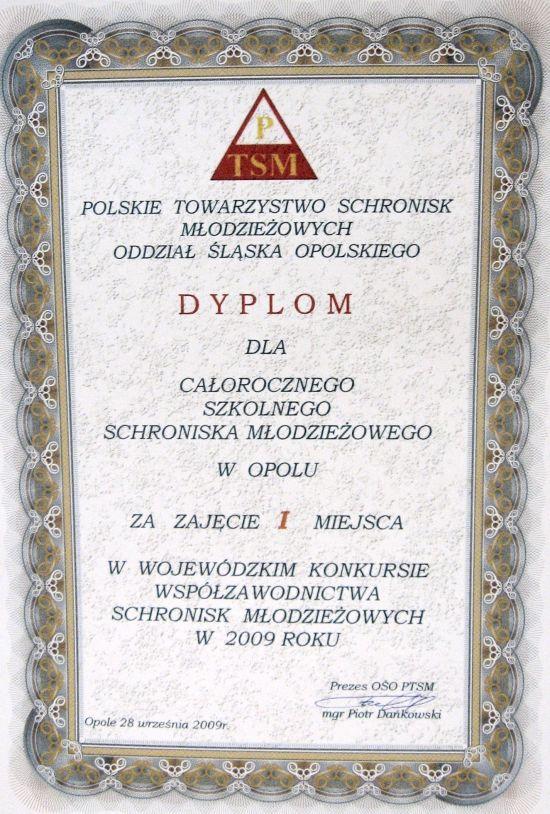 Rok 2009 - I miejsce w Wojewódzkim Konkursie Współzawodnictwa Schronisk Młodzieżowych