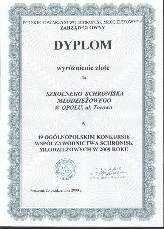 Rok 2009 - Złote wyróżnienie w 49 Ogólnopolskim Konkursie Współzawodnictwa Schronisk Młodzieżowych