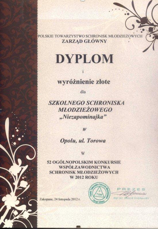 Rok 2012 - Złote wyróżnienie w 52 Ogólnopolskim Konkursie Współzawodnictwa Schronisk Młodzieżowych
