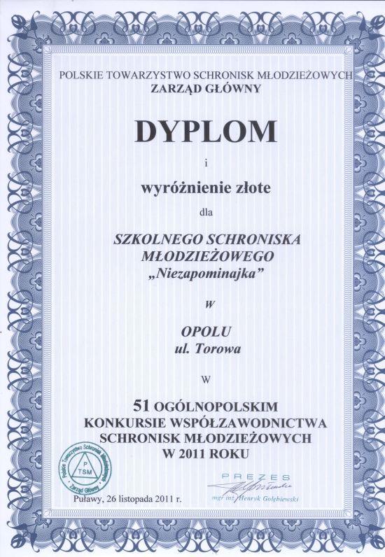 Rok 2011 - Złote wyróżnienie w 51 Ogólnopolskim Konkursie Współzawodnictwa Schronisk Młodzieżowych