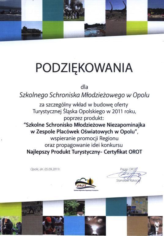 Rok 2011 - Podziękowanie Opolskiej Regionalnej Organizacji Turystycznej za promowanie Regionu i udział