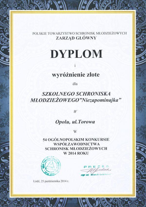 Rok 2014 - Złote wyróżnienie w 54 Ogólnopolskim Konkursie Współzawodnictwa Schronisk Młodzieżowych