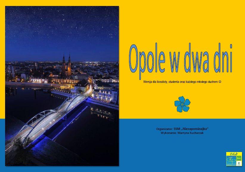 Opole w 2 dni